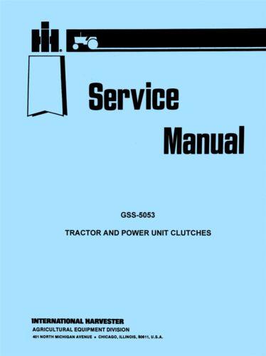 Farmall International TD-14 TD-18 T-20 T-35 TD-35  Tractor Clutch Service Manual