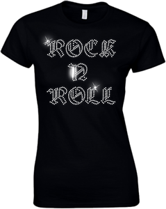 all sizes ROCK AND ROLL CRYSTAL LADIES FITTED T SHIRTS .