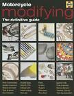 Motorcycle Modifying Manual by Peter T. Gill, Em Willmott (Hardback, 2005)