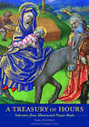Treasure of Hours: Selections from Illuminated Prayer Books by Getty Trust Publications (Paperback, 2005)