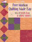 Free-motion Quilting Made Easy by Eva Larkin (Paperback, 2009)