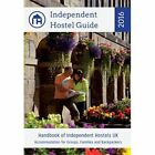 Independent Hostel Guide 2016: Accommodation for Groups, Families and Backpackers by Sam Dalley, Alice Lockett (Paperback, 2016)