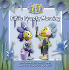 Fifi's Frosty Morning: Read-to-me Storybook by HarperCollins Publishers (Paperback, 2006)