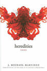 Heredities by J Michael Martinez (Paperback / softback, 2010)