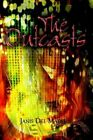 The Outcasts by Janis Del Madero 9781403383709 (hardback 2003)