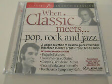 Classic FM - When Classic Meets... Pop,Rock & Jazz ( CD Album ) Used Very Good