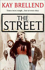 The Street by Kay Brellend (Paperback, 2011)