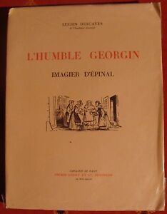L-039-Humble-Georgin-Imagier-d-039-Epinal-Lucien-Descaves-1932