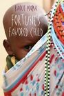 Fortune's Favored Child by Raouf Mama (Paperback, 2014)