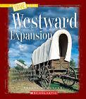 Westward Expansion by Teresa Domnauer (Paperback / softback, 2010)
