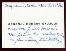 cdv carte de visite. Général Robert Gaujour .à Mr.le Ministre et Maire d'Auxerre