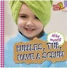 Bubbles, Tub, Have a Scrub! by Debbie Foy (Paperback, 2015)
