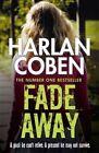 Fade Away by Harlan Coben (Paperback, 2014)