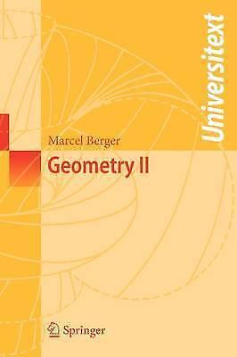 Geometry II (Universitext) by Berger, Marcel