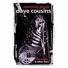 Exorcising Ghosts: Strawbs & Other Lives by Dave Cousins (Hardback, 2014)