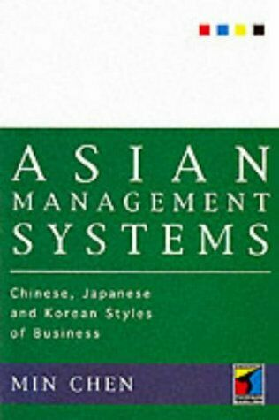 Asian Management Systems : Chinese, Japanese and Korean Styles of Busi-ExLibrary