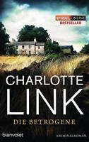 CHARLOTTE LINK   DIE BETROGENE   Kriminalroman, Taschenbuch (Buch)