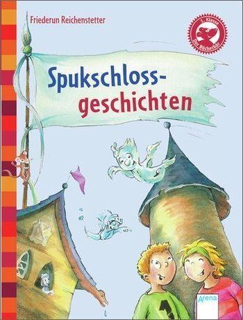1 von 1 - Spukschlossgeschichten von Friederun Reichenstetter (2013, Gebundene Ausgabe)