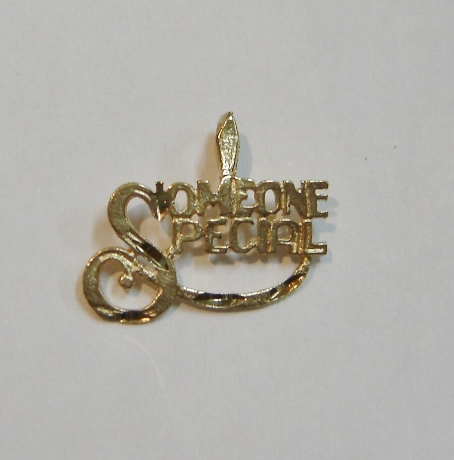 FABULOUS  14K YELLOW gold   SOMEONE SPECIAL   PENDANT or CHARM N214-L