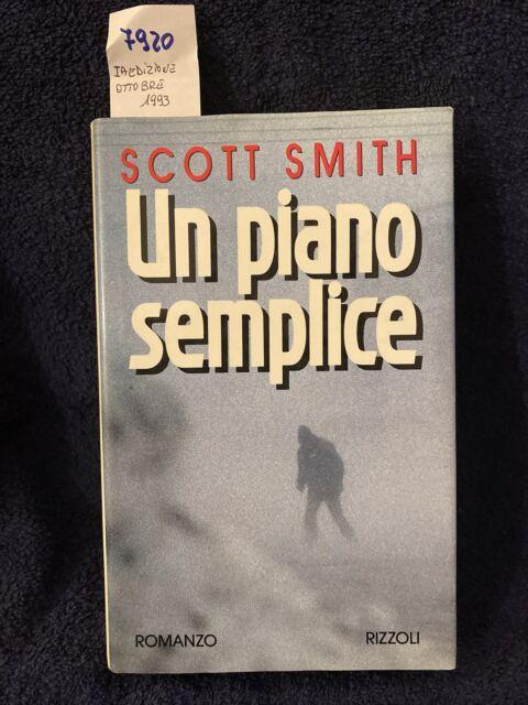 Scott Smith Un Piano Semplice Prima Edizione Ottobre 1993