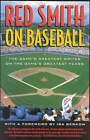Red Smith on Baseball: The Game's Greatest Writer on the Game's Greatest Years by Red Smith, Ira Berkow (Paperback, 2001)