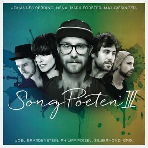 Song poeti III-Johannes oerding, Nena, Mark Forster, Max Giesinger 2 CD NUOVO