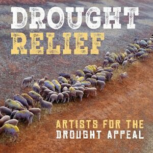 Drought Relief Artists for The Drought Appeal Feat. Midnight Oil 2cd
