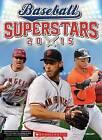 Baseball Superstars 2015 by Kc Kelley (Paperback / softback, 2015)