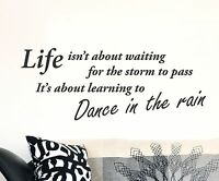 Dance In The Rain Wall Decal life sticker removable quote words mural home decor