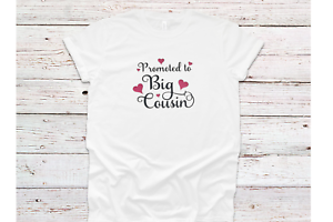 PROMOTED TO BIG COUSIN T-SHIRT