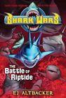 Shark Wars #2: The Battle of Riptide by Ej Altbacker (Hardback, 2011)