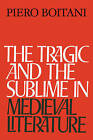 The Tragic and the Sublime in Medieval Literature by Piero Boitani (Paperback, 2010)