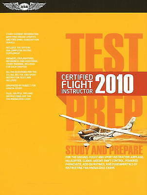 Certified Flight Instructor Test Prep Study and Prepare for the Ground, Flight a
