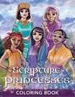 Scripture Princesses Coloring Book by Rebecca J Greenwood (Paperback / softback, 2016)