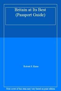 Britain-at-Its-Best-Passport-Guide-By-Robert-S-Kane