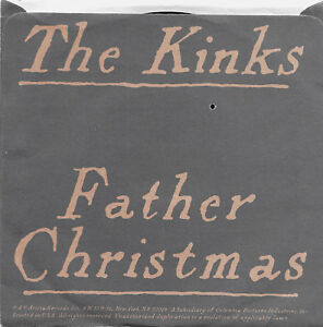 Father Christmas The Kinks.Details About The Kinks Father Christmas B W Prince Of The Punks Arista 45 Pic Sleeve