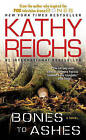 Bones to Ashes by Kathy Reichs (Paperback / softback, 2008)
