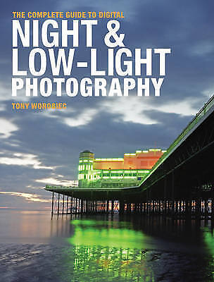 The Complete Guide to Digital Night and Low-Light Photography-ExLibrary