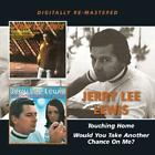 Touching Home/Would You Take Another Chance On Me? von Jerry Lee Lewis (2013)