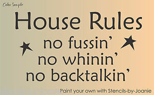 STENCIL-House-Rules-No-Whining-Fussin-Backtalk-Primitive-Country-Family-Signs