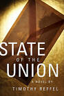 State of the Union by Timothy Reffel (Paperback / softback, 2010)