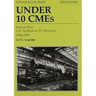 Under 10 CMEs: v. 2: C.E. Fairburn to J.F. Harrison, 1944-1959 by E. A. Langridge (Paperback, 2011)