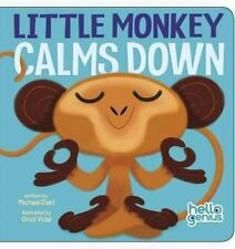 Hello Genius: Little Monkey Calms Down by Michael Dahl (2014, Board Book)