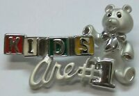 Kids Are 1 Script Signed Brooch Pin, Day Care Workers Gift, Silver Plate,