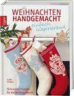 Youngs, C: Weihnachten handgemacht - einfach inspirierend von Clare Youngs (2012, Gebundene Ausgabe)