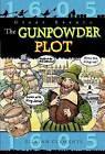 The Gunpowder Plot by Gillian Clements (Paperback, 2014)