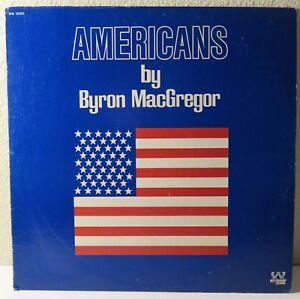 Byron MacGregor : Americans. 1974 Vinyl / LP WB1000.