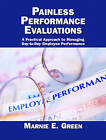 Painless Performance Evaluations by Marnie E. Green (Paperback, 2005)