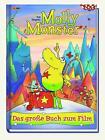 Molly Monster - Das große Buch zum Film von Ted Siegers (2016, Kunststoffeinband)