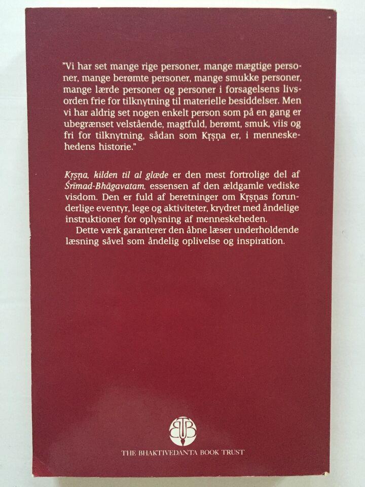 Krsna - kilden til al glæde , A. C. Bhaktivedanta, emne: